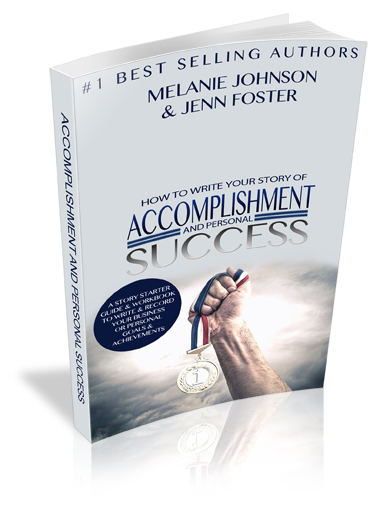 How To Write Your Story of Accomplishment and Personal Success