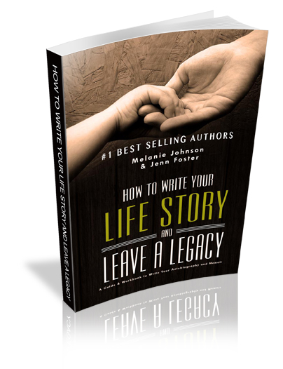 How to Write Your Life Story and Leave a Legacy