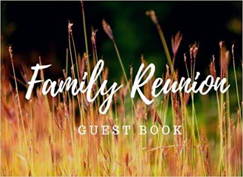 Family Reunion Guest Book: Blank Lined Guest Book for your Family Reunion or Party, 8.25″ x 6″ Size, Summer Grass