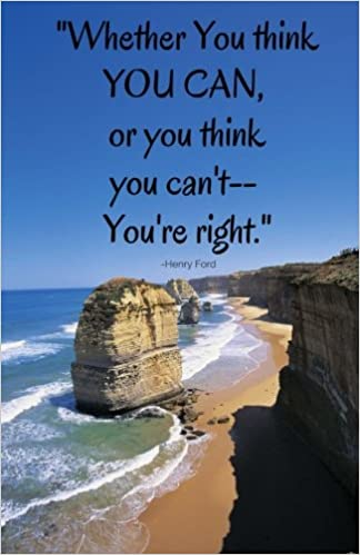 Whether You Think You Can, or You Think You Can't – You're Right: Blank Page Journal or Daily Diary, for Adults, Teens or Kids, Drawing Pad, Softcover